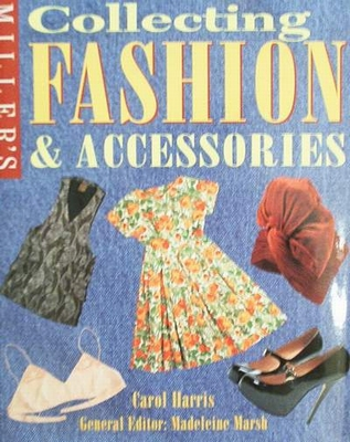Collecting Fashion and Accessories with price guide