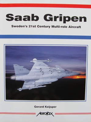 Saab Gripen - Sweden's 21st Century Multi-role Aircraft