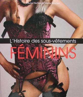 L'histoire des sous-vêtements féminins