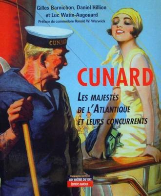 Cunard : les majestés de l'Atlantique et leurs concurrents