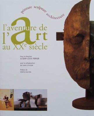 L aventure de l'art au XXeme siecle