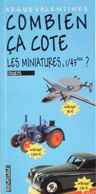 Combien ca cote: Les miniatures & 1/43