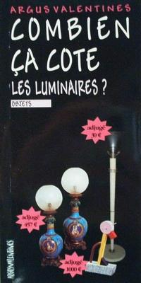 Combien ca cote: Les luminaires