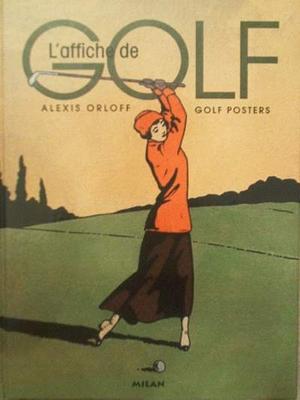 L'affiche de golf - Golf posters