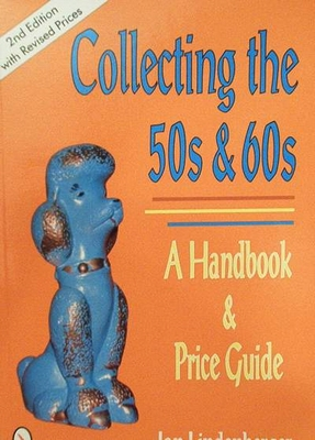 Collecting the 50s & 60s with price guide