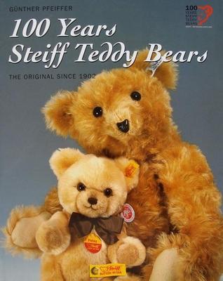 100 Years Steiff Teddy Bears - The Original since 1902