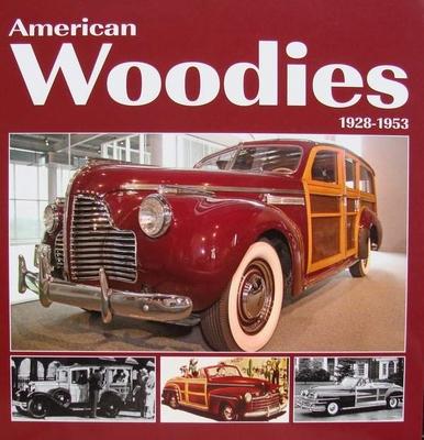 American Woodies 1928 - 1953