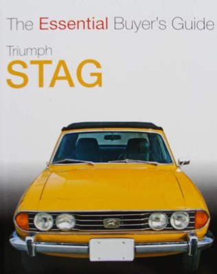 Triumph Stag 1970 to 1977 - The Essential Buyer's Guide