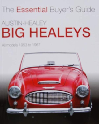 Austin-Healey Big Healeys 1953 to 1967