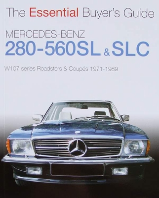 Mercedes Benz 280 - 560 SL & SLC