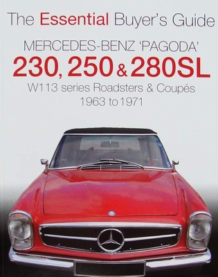 Mercedes Benz Pagoda 230 SL, 250 SL & 280 SL