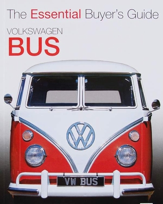 Volkswagen Bus - The Essential Buyer's Guide