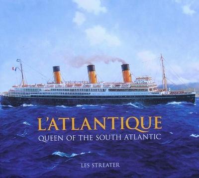 L'Atlantique - Queen of the South Atlantic
