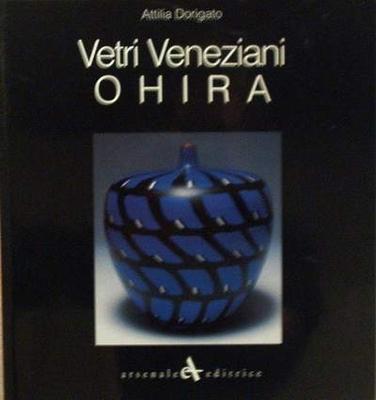 """Vetri Veneziani """"OHIRA"""""""