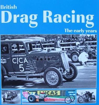 British Drag Racing - The Early Years