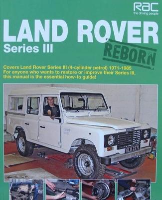Land Rover Series III Reborn