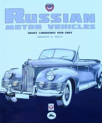 Russian Motor Vehicles - Soviet Limousines 1930-2003