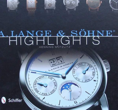 A. Lange & Söhne Highlights + Price Guide