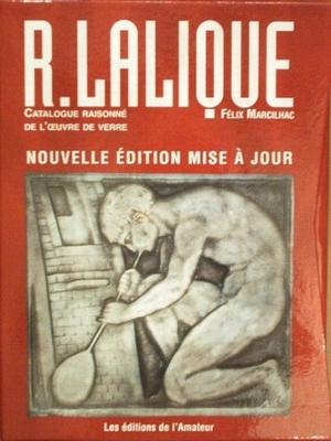R. Lalique Catalogue raisonné de l'oeuvre de verre