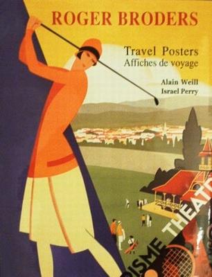Roger Broders Travel Posters / Affiche de voyage