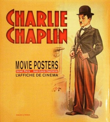Charlie Chaplin - Movie Posters / L'affiche de Cinema