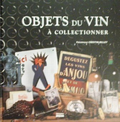 Objets du Vin à collectionner