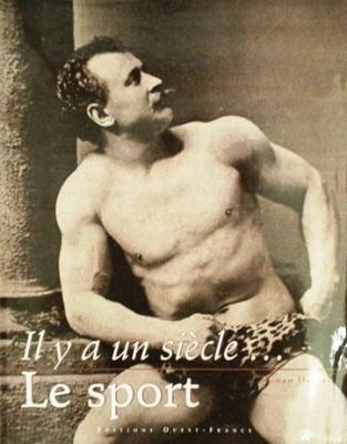 Il y a un siècle ... Le Sport