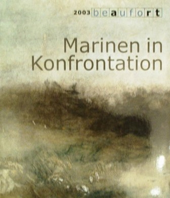 Marinen in Konfrontation - 2003 Beaufort