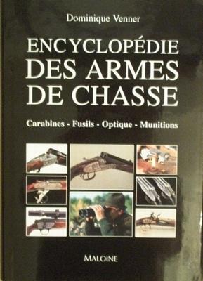 Encyclopédie des armes de chasse