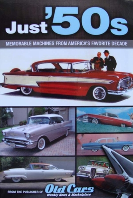 Just 50s - Memorable Machines From America's Favorite Decade