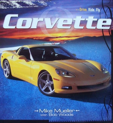Corvette  - Drive. Ride. Fly.