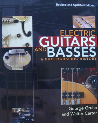 Electric Guitars and Basses - A Photographic History