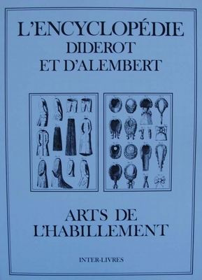 L'Encyclopédie Diderot et d'Alembert - Arts de l'habillement