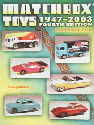 Matchbox Toys 1947-2003 Fourth Edition Price Guide
