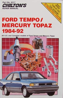Chilton's Manual - Ford Tempo and Mercury Topaz, 1984-92