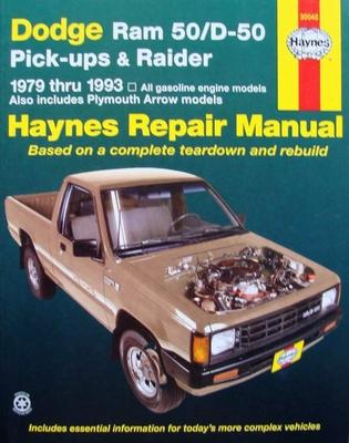 Haynes Repair Manual : Dodge Ram 50/D-50 : Pick-ups & Raider