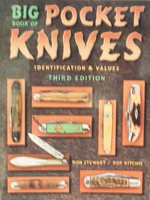 Big Book of Pocket Knives 3rd Edition Price Guide