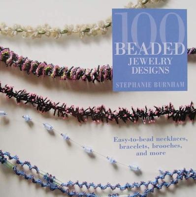 100 Beaded Jewelry Designs