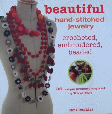 Beautiful Hand-Stitched Jewelry