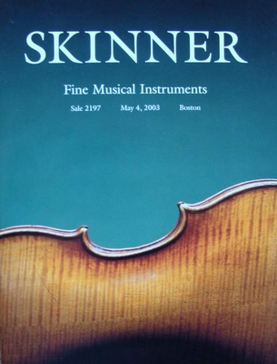 Skinner Auction Catalog - Fine Musical Instruments - 2003