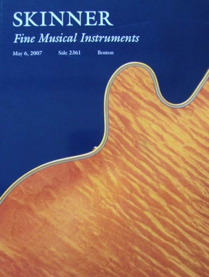 Skinner Auction Catalog - Fine Musical Instruments - 2007