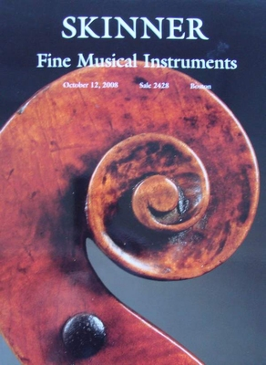 Skinner Auction Catalog - Fine Musical Instruments - 2008