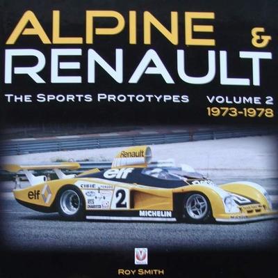 Alpine & Renault – The Sports Prototypes – Volume 2: 1973-78