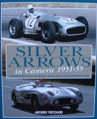 Silver Arrows in Camera 1951-55