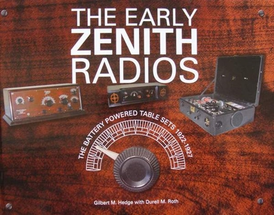 The Early Zenith Radios