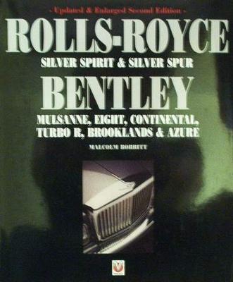 Rolls Royce: Silver Spirit & Silver Spur &