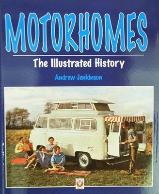 Motorhomes - The Illustrated History