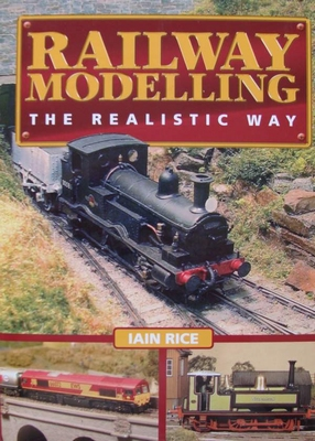 Railway Modelling - The Realistic Way