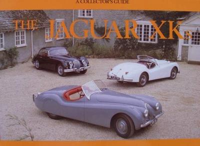 The Jaguar XKs - A Collectors Guide