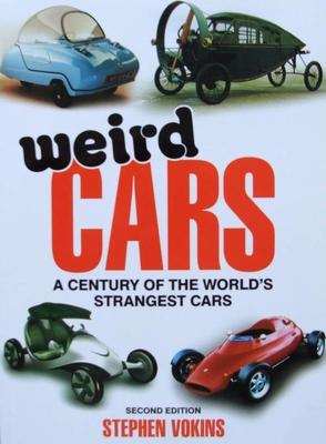 Weird Cars - A Century of the World's Strangest Cars